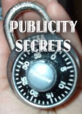 publicity secrets
